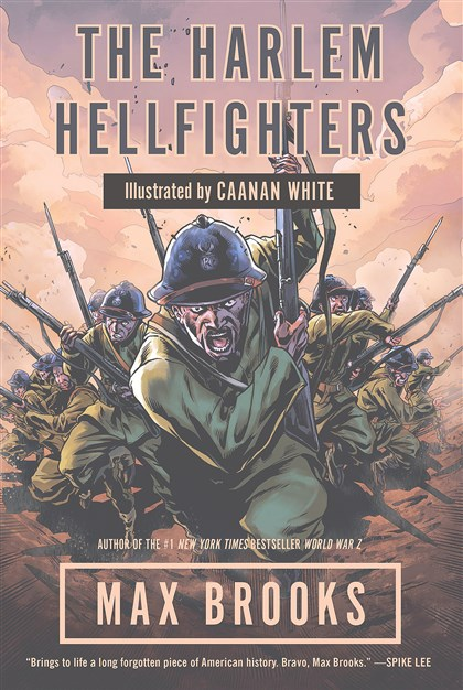 "20140427Brooks1 ""The Harlem Hellfighters"" by Max Brooks."