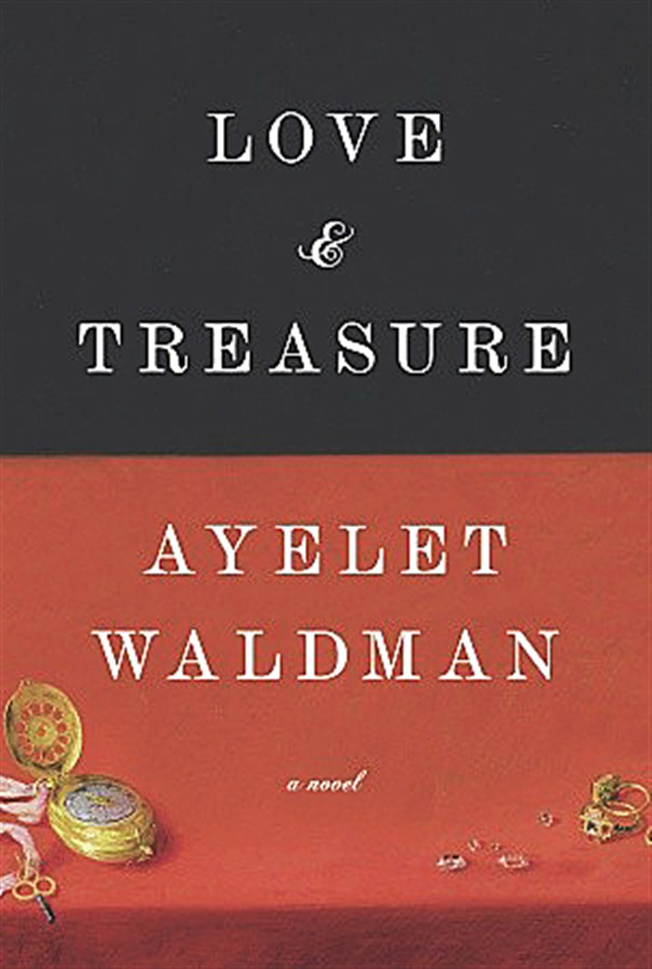 "20140511Waldman1 ""Love and Treasure"" by Ayelet Waldman."