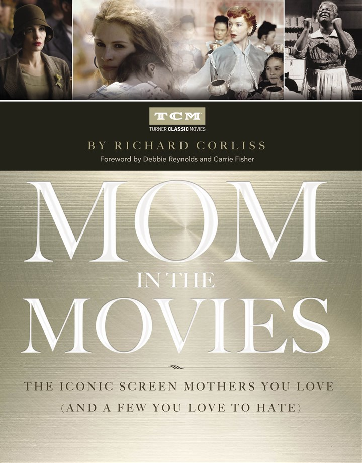 "20140509MomintheMovies ""Mom in the Movies"" by Richard Corliss."