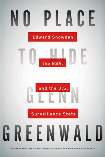 "Greenwald2 ""No Place to Hide"" by Glenn Greenwald"
