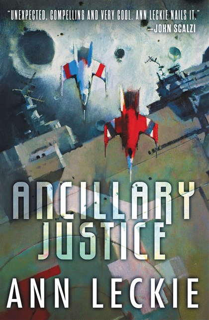 "20140525Leckie1 ""Ancillary Justice"" by Ann Leckie"
