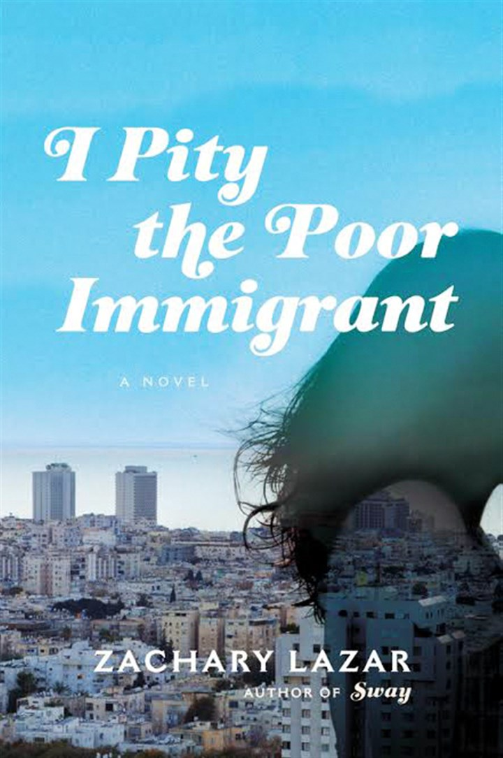 """I Pity the Poor Immigrant"" by Zachary Lazar"