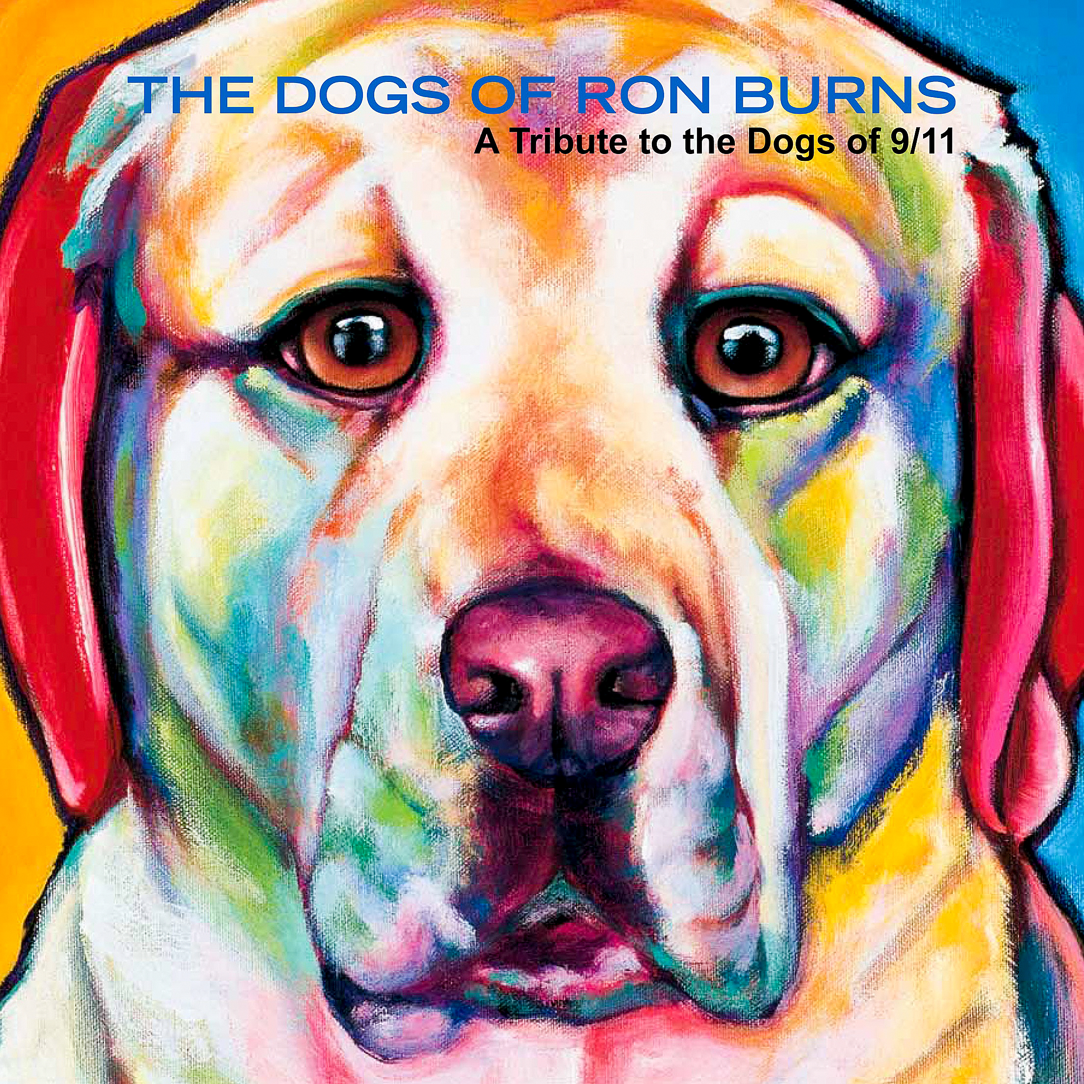 "Sirius, the explosive detection dog Sirius, the explosive detection dog who died when the World Trade Towers went down, is on the cover of ""The Dogs of Ron Burns: A Tribute to the Dogs of 9/11."""