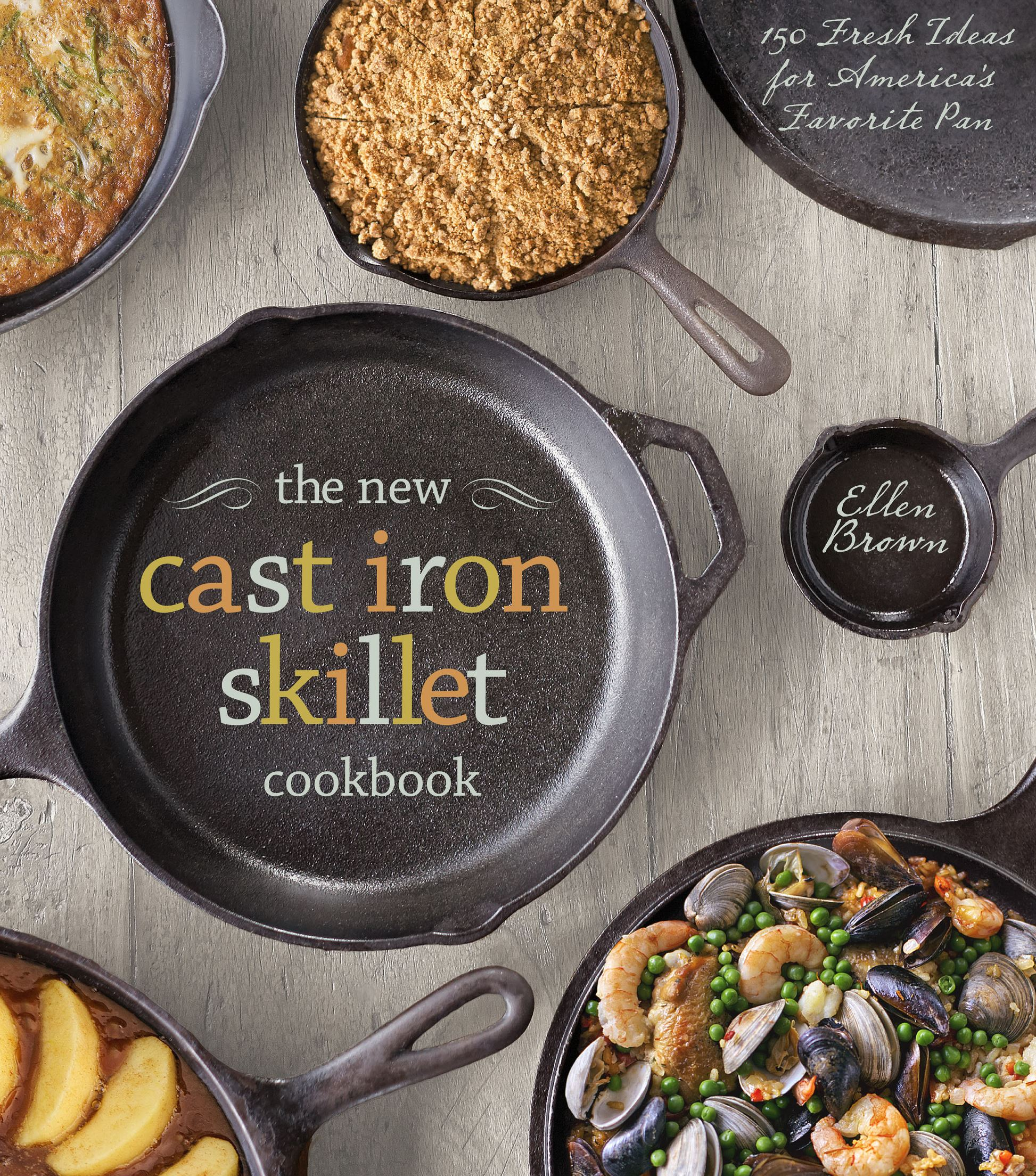 "9qa00na3 ""The New Cast Iron Skillet Cookbook"" by Ellen Brown."