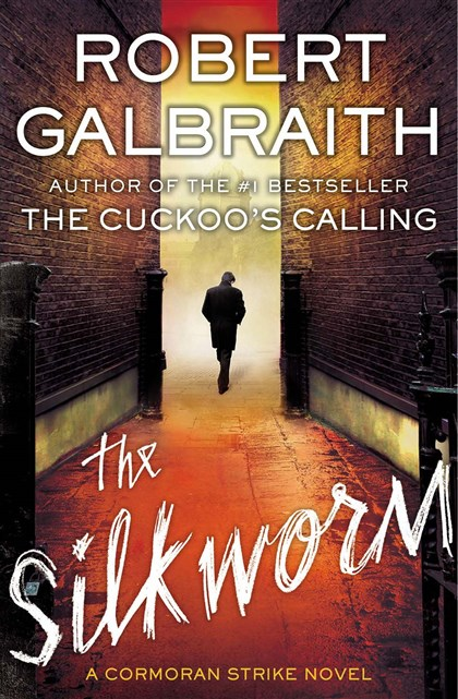 "20140629Galbraith1 ""The Silkworm"" by Robert Galbraith (aka J.K. Rowling)."