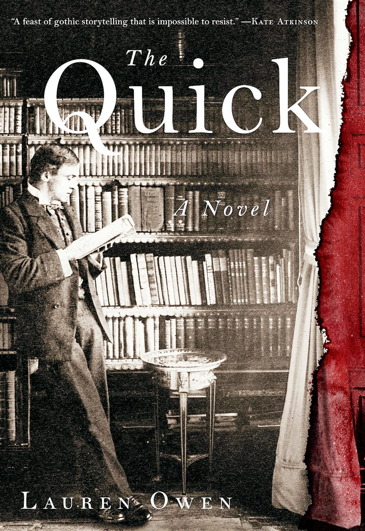 """The Quick"" by Lauren Owen. ""The Quick"" by Lauren Owen."