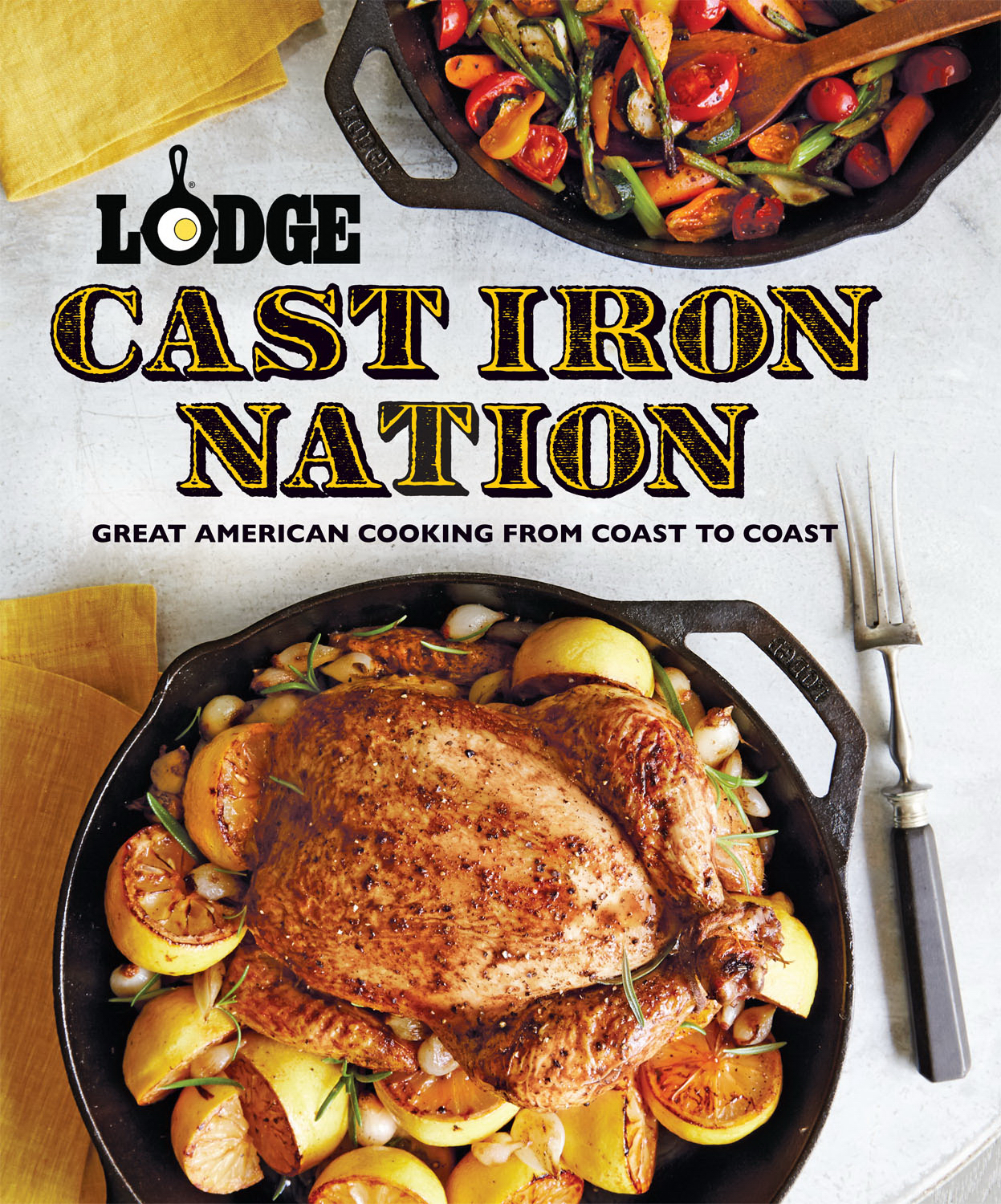 "9r500noo The new ""Lodge Cast Iron Nation"" cookbook."