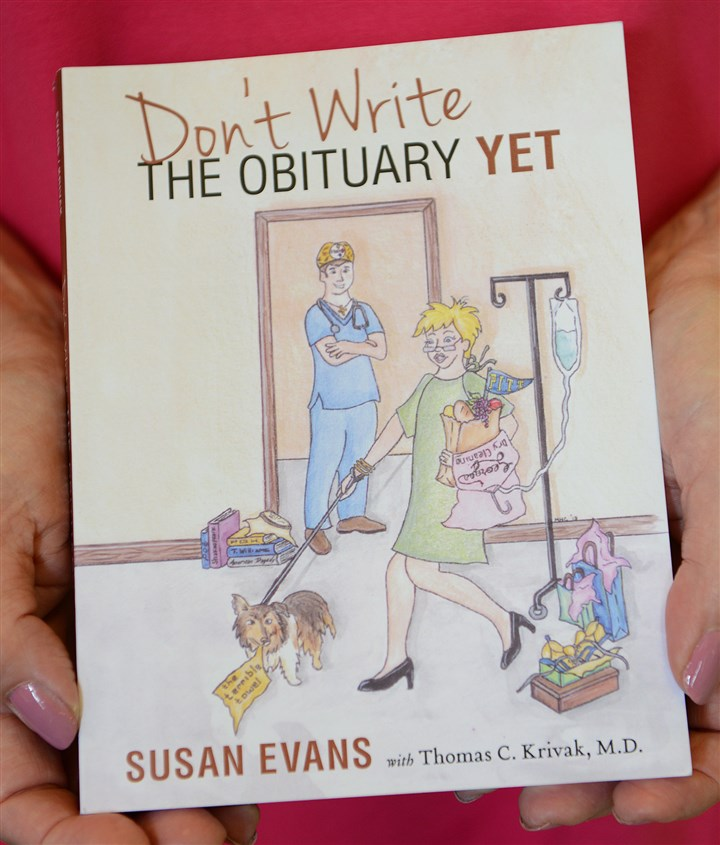 "20140723jrCancerMag1 Susan Evans, now in remission from ovarian cancer, wrote the book ""Don't Write the Obituary Yet"" with Dr. Thomas Krivak."