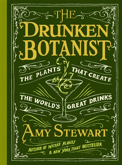 "20140725hdBotanistFood ""The Drunken Botanist"" by Amy Stewart."