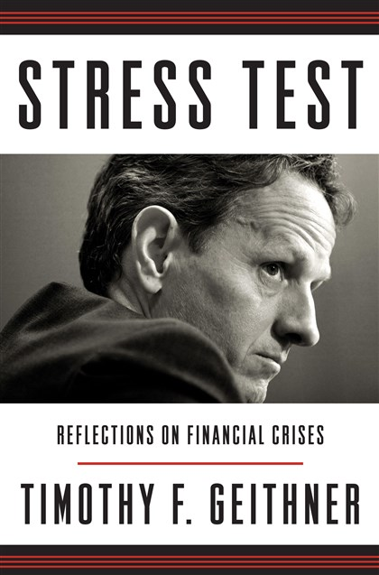 """Stress Test"" by Timothy F. Geithner."