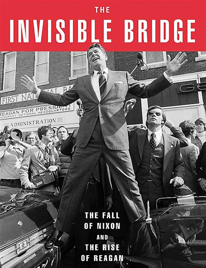 """The Invisible Bridge"" by Rick Perlstein."