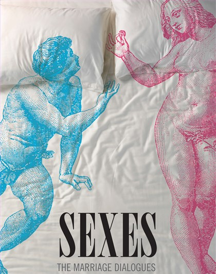 """Sexes: The Marriage Dialogues"" by Samuel Hazo."