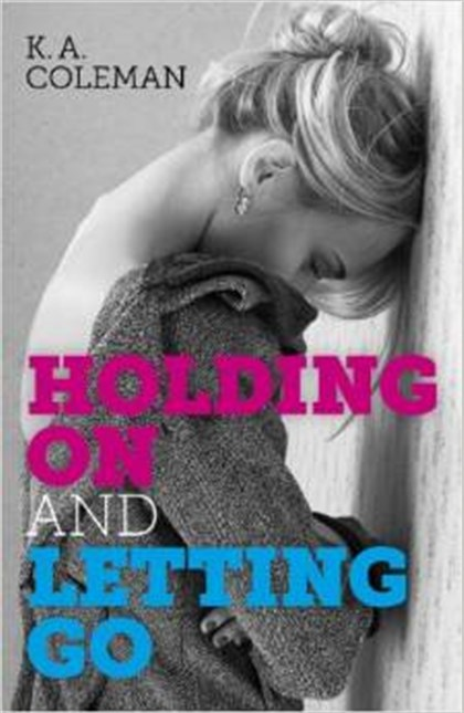 "Teen novel Coleman 09042014 Greenfield teacher Kelly Coleman's debut novel, ""Holding On and Letting Go,"" deals with a teenage girl's experiences after the loss of her 10-year-old brother to cancer."