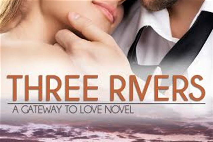 Three Rivers: A Gateway to Love
