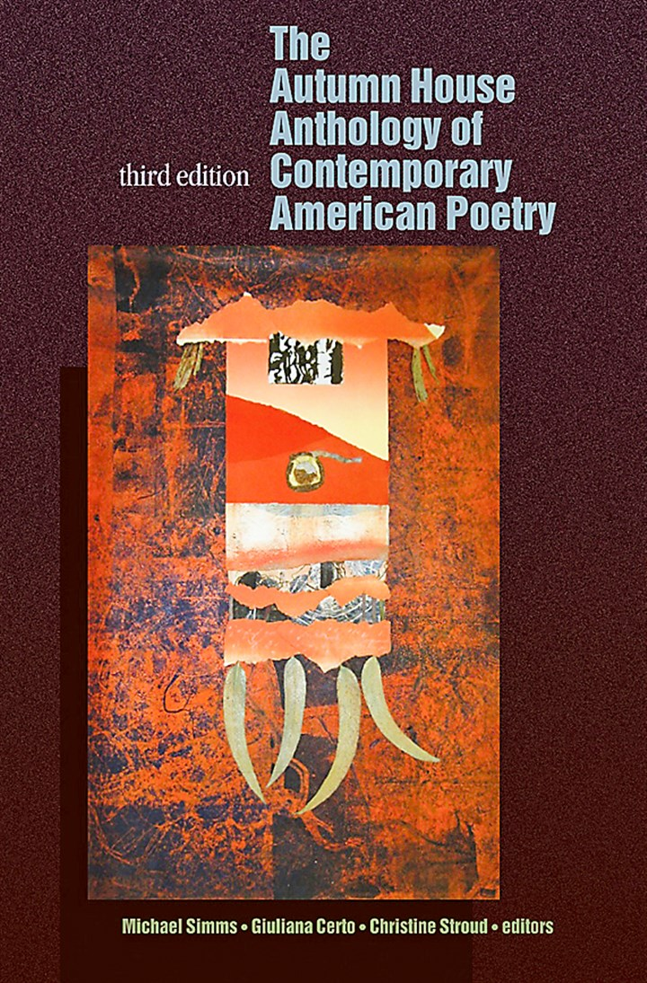 "Autumn1 ""The Autumn House Anthology of Contemporary American Poetry"""