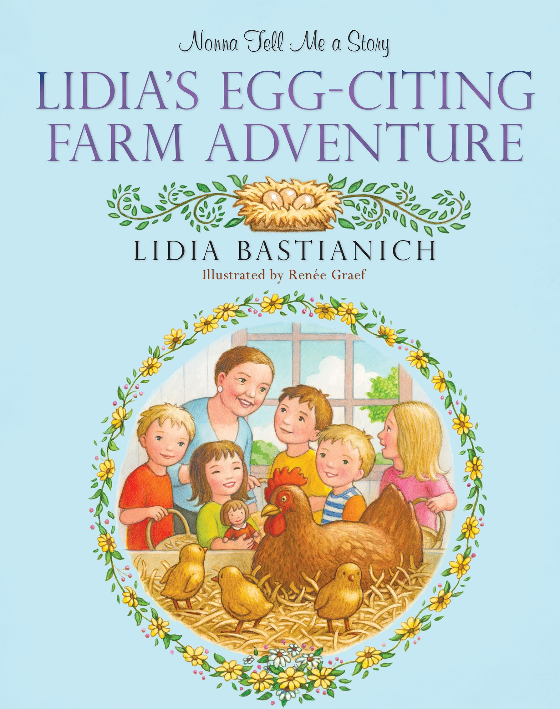 "eggciting ""Nonna Tell Me a Story: Lida's Egg-Cellent Farm Adventure"" by Lidia Bastianich."