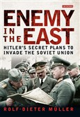 """Enemy in the East"" by Rolf-Dieter Muller."