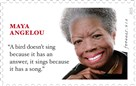 "The U.S. Postal Service unveiled a limited- edition ""Forever"" stamp honoring the late poet, author and civil rights champion Maya Angelou."