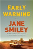 """Early Warning"" by Jane Smiley"