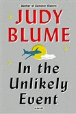 """In the Unlikely Event"" by Judy Blume."