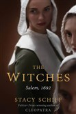 """The Witches Salem, 1692,"" by Stacy Schiff."