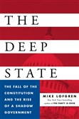 """The Deep State: The Fall of the Constitution and the Rise of a Shadow Government,"" by Mike Lofgren."