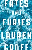 """Fates and Furies,"" by Lauren Groff."