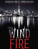 """Tell the Wind and Fire"" by Sarah Rees Brennan is a retelling of Charles Dickens' ""Great Expectations."""