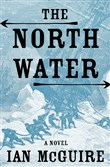 """The North Water"" by Ian McGuire."