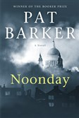 """Noonday,"" by Pat Barker."