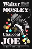 """Charcoal Joe"" by Walter Mosley."