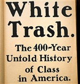 """White Trash"" by Nancy Isenberg"