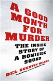 """A Good Month For Murder"" by Del Quentin Webb."
