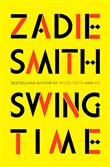 """Swing Time"" by Zadie Smith"