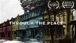 """Through the Place,"" a documentary by Pittsburgh History & Landmarks Foundation chronicles fifty years of historic preservation in Pittsburgh."
