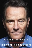 "Bryan Cranston's new book ""A Life in Parts"" will be the subject of a conversation at City Theatre on the South Side Nov. 20."