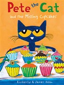 """Pete the Cat and the Missing Cupcakes"" by Kimberly and James Dean."