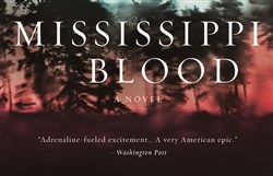 """Mississippi Blood"" by Greg Iles."