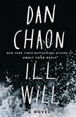 """Ill Will,"" by Dan Chaon."