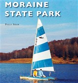 "A new book, ""Moraine State Park"" by Polly Shaw, is one in the Images of Modern America series of Arcadia Publishing."