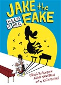 """Jake the Fake Keeps It Real"" by Craig Robinson, Adam Mansbach and Keith Knight."