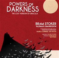 """Powers of Darkness: The Lost Version of Dracula"""