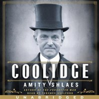 """Coolidge"" by Amity Schlaes, one of the better books about U.S. presidents"