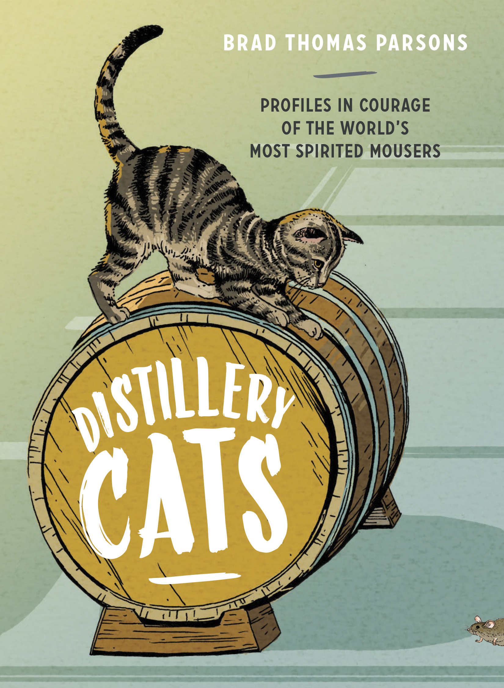 "PetTales0916_2 The book ""Distillery Cats"" by Brad Thomas Parsons."