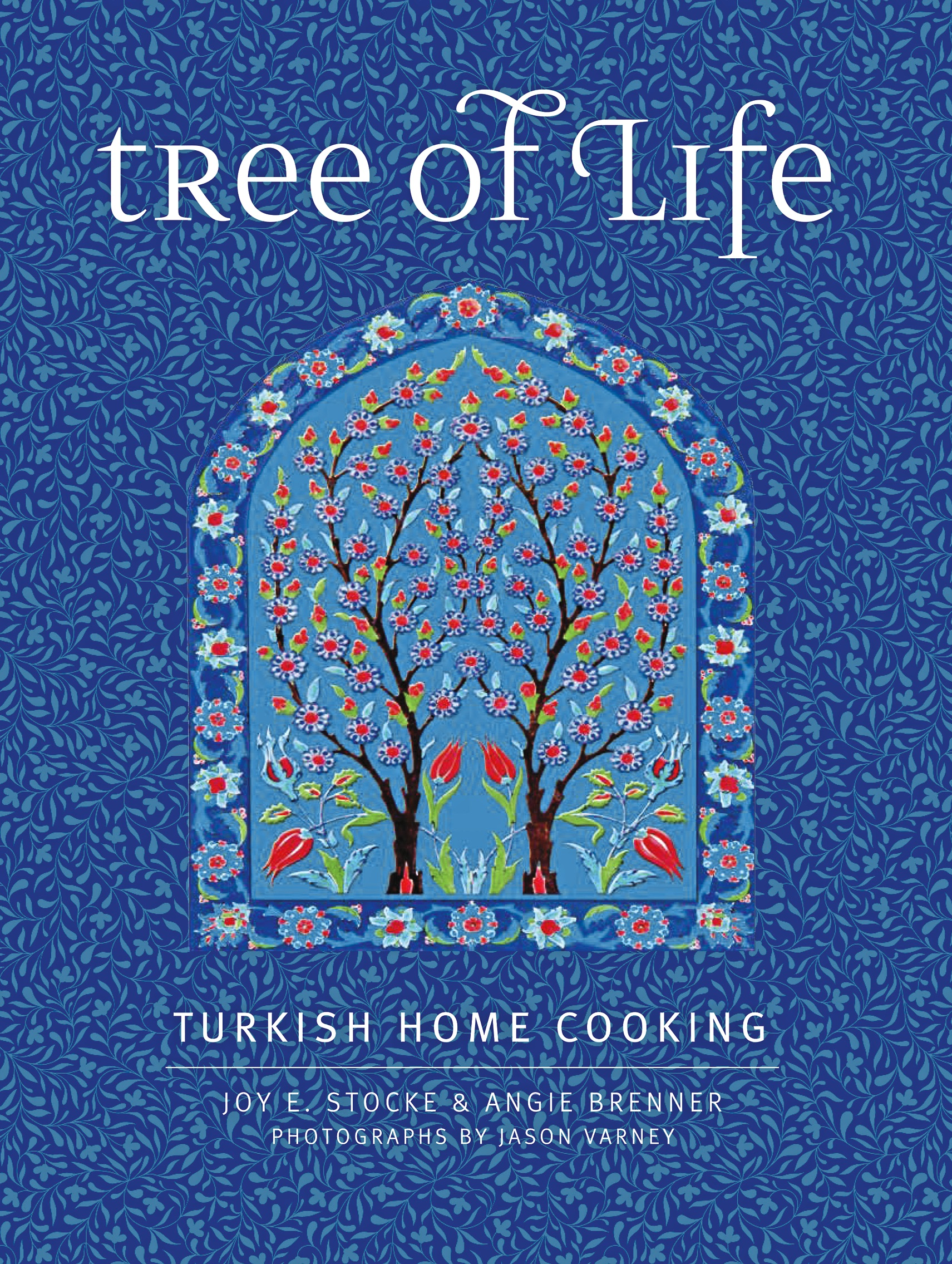 "tree of life cover ""Tree of Life: Turkish Home Cooking"" weaves recipes with the culture and history of Turkey."
