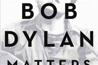 Why Bob Dylan Matters by Richard F. Thomas.