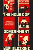 """The House Of Government : A Saga Of The Russian Revolution,"" by Yuri Slezkine."