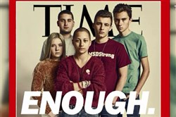 Parkland, Fla., high school students on the cover of Time magazine after surviving a mass shooting and igniting a movement for gun control legislation.