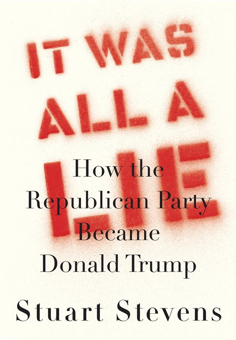 How the GOP became the party of the LIE